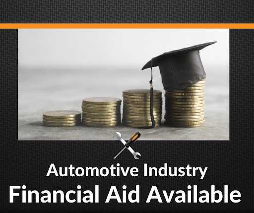 Automotive Industry Careers – Financial Aid Is Available!
